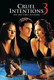 Cruel Intentions 3 (2004) Poster - Movie Forum, Cast, Reviews