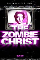 Image of The Zombie Christ