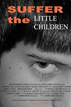 Image of Suffer the Little Children