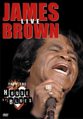 James Brown: Live from the House of Blues (2000)
