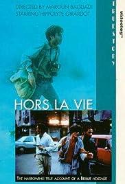 Hors la vie Poster
