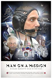 Man on a Mission: Richard Garriott's Road to the Stars Poster