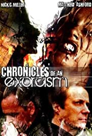 Chronicles of an Exorcism (2008) Poster - Movie Forum, Cast, Reviews