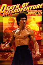 Image of Death by Misadventure: The Mysterious Life of Bruce Lee