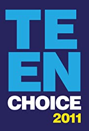 Teen Choice 2011 (2011) Poster - TV Show Forum, Cast, Reviews