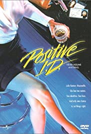 Positive I.D. (1986) Poster - Movie Forum, Cast, Reviews