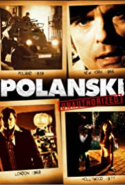 Polanski Unauthorized (2009) Poster - Movie Forum, Cast, Reviews
