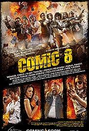 Comic 8(2014) Poster - Movie Forum, Cast, Reviews