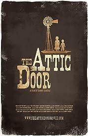 The Attic Door (2008)