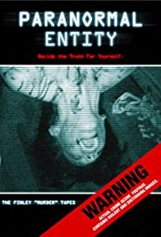Paranormal Entity (2009) Poster - Movie Forum, Cast, Reviews