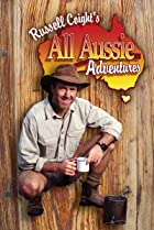 Image of Russell Coight's All Aussie Adventures