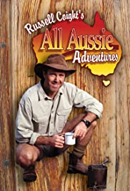 Russell Coight's All Aussie Adventures Poster