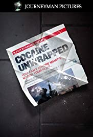 Cocaine Unwrapped (2011) Poster - Movie Forum, Cast, Reviews