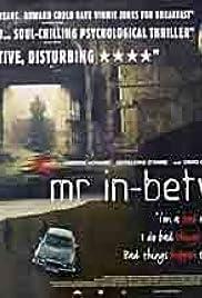Mr In-Between Poster