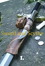 Sword and Scythe I: Chronicles