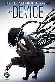 The Device มนุษย์กลายพันธุ์ เครื่องจักรมรณะ