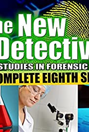 new detectives case studies in forensic science full episodes Watch the new detectives: case studies in forensic science: season 3 online | the new detectives: case studies in forensic science: season 3 | the new detectives: case studies in forensic science season 3 (1998), the new detectives case studies in forensic science s03 | director: n/a | cast: gene galusha.