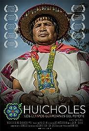 Huicholes: The Last Peyote Guardians Poster