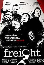 Freight (2010) Poster - Movie Forum, Cast, Reviews