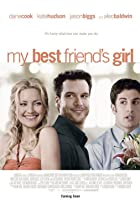 My Best Friend's Girl (2008) Poster