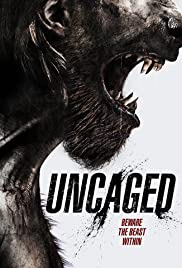 Uncaged (2016) Poster - Movie Forum, Cast, Reviews