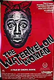 The Watermelon Woman (1996) Poster - Movie Forum, Cast, Reviews