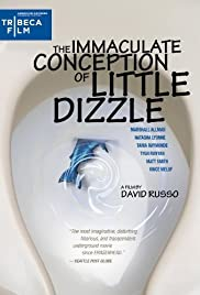 The Immaculate Conception of Little Dizzle Poster