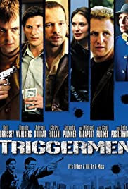 Triggermen (2002) Poster - Movie Forum, Cast, Reviews