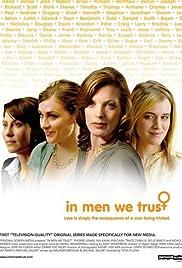In Men We Trust Poster