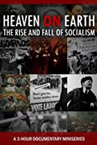 Image of Heaven on Earth: The Rise and Fall of Socialism