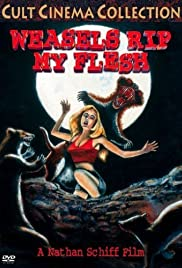 Weasels Rip My Flesh (1979) Poster - Movie Forum, Cast, Reviews