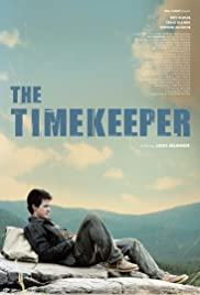 The Timekeeper (2009) Poster - Movie Forum, Cast, Reviews