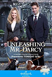 Unleashing Mr. Darcy (2016) Poster - Movie Forum, Cast, Reviews