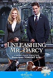 Unleashing Mr. Darcy(2016) Poster - Movie Forum, Cast, Reviews