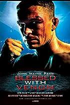 Image of John Wayne Parr: Blessed with Venom