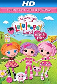 Adventures in Lalaloopsy Land: The Search for Pillow Poster