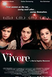 Vivere (2007) Poster - Movie Forum, Cast, Reviews