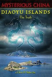 Diaoyu Islands: The Truth(2014) Poster - Movie Forum, Cast, Reviews