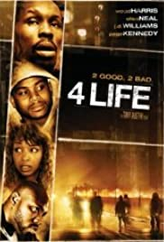 4 Life (2007) Poster - Movie Forum, Cast, Reviews