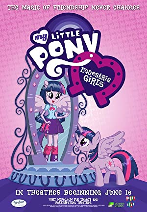 My Little Pony   Equestria Girls  Le Film