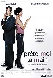 Prête-moi ta main(2006) Poster - Movie Forum, Cast, Reviews