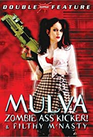 Mulva: Zombie Ass Kicker! (2001) Poster - Movie Forum, Cast, Reviews