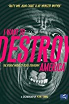Image of I Want to Destroy America