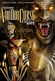 VooDoo Curse: The Giddeh (2006) Poster - Movie Forum, Cast, Reviews