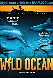Wild Ocean (2008) Poster - Movie Forum, Cast, Reviews