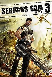 Serious Sam 3: BFE(2011) Poster - Movie Forum, Cast, Reviews