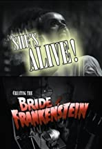 She's Alive! Creating the Bride of Frankenstein