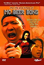 Primary image for The Life and Times of MC Beer Bong