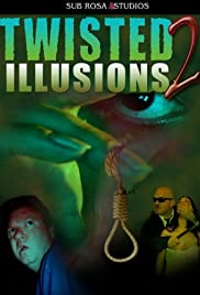 Twisted Illusions 2 Poster