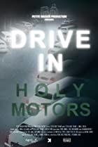 Image of Drive in Holy Motors